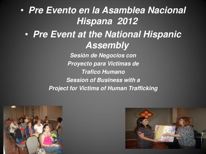 Pre Evento en la Asamblea Nacional Hispana  2012