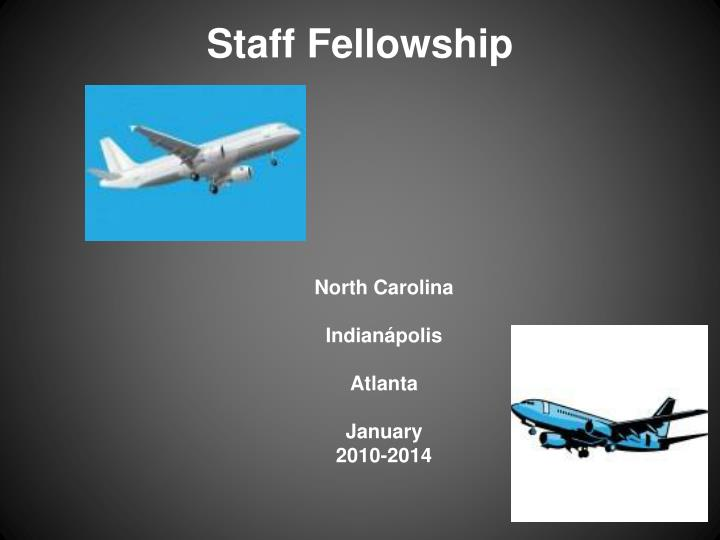 Staff fellowship