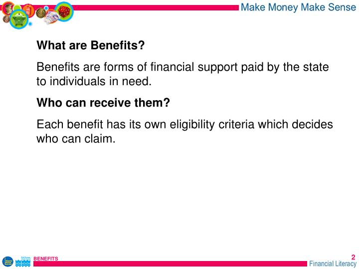 What are Benefits?