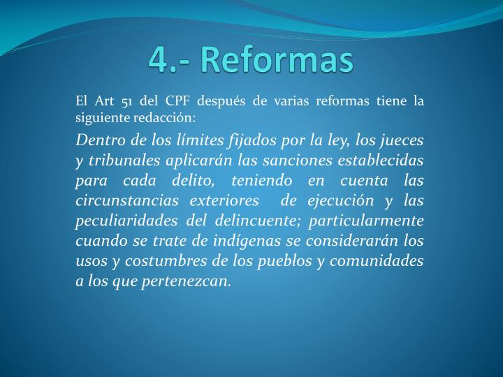 4.- Reformas