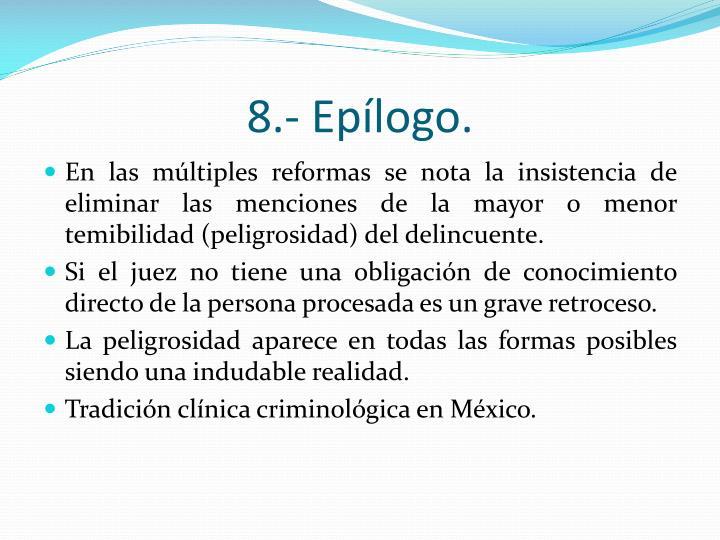 8.- Eplogo.