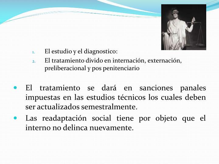 El estudio y el diagnostico: