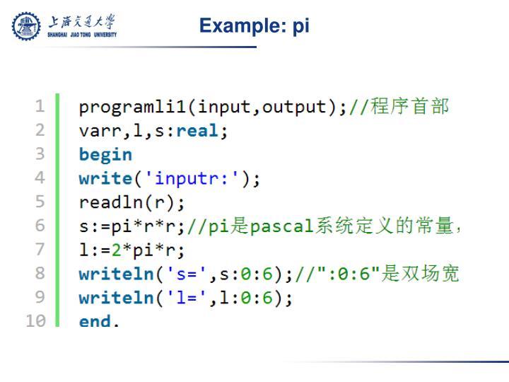Example: pi