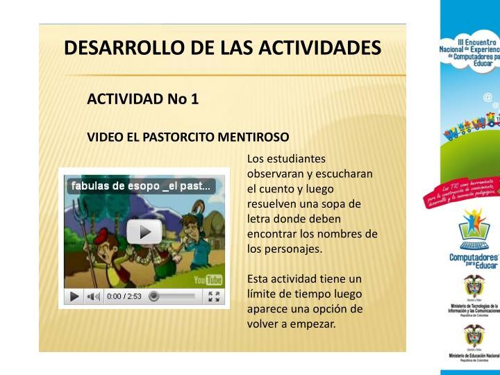 DESARROLLO DE LAS ACTIVIDADES