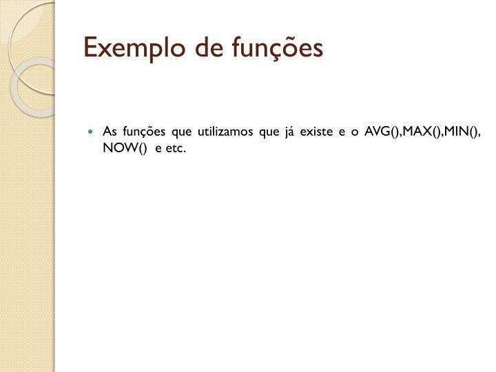Exemplo de funções