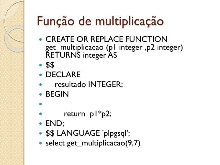 Função de multiplicação
