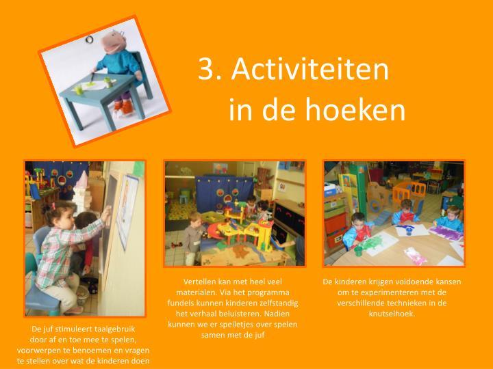 3. Activiteiten