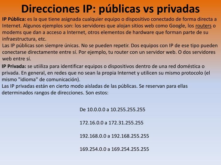 Direcciones IP: públicas vs privadas
