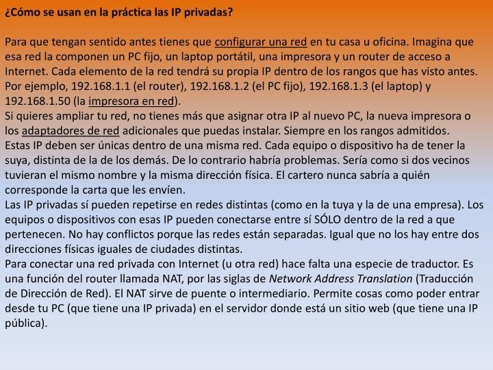 ¿Cómo se usan en la práctica las IP privadas?