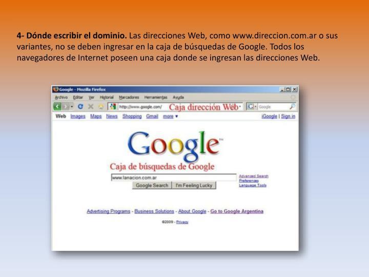 4- Dónde escribir el dominio.