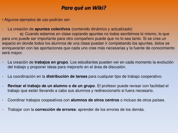 Para qué un Wiki?