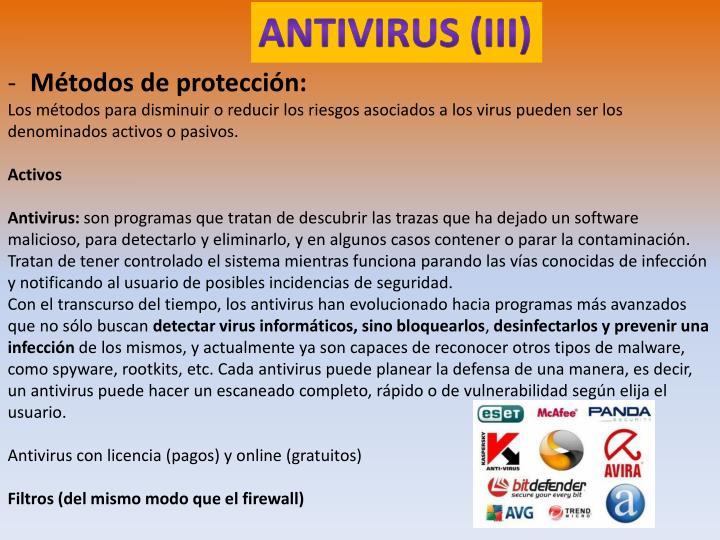 ANTIVIRUS (III)