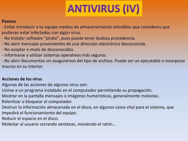 ANTIVIRUS (IV)