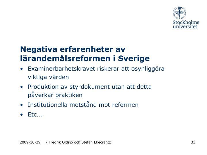 Negativa erfarenheter av lärandemålsreformen i Sverige