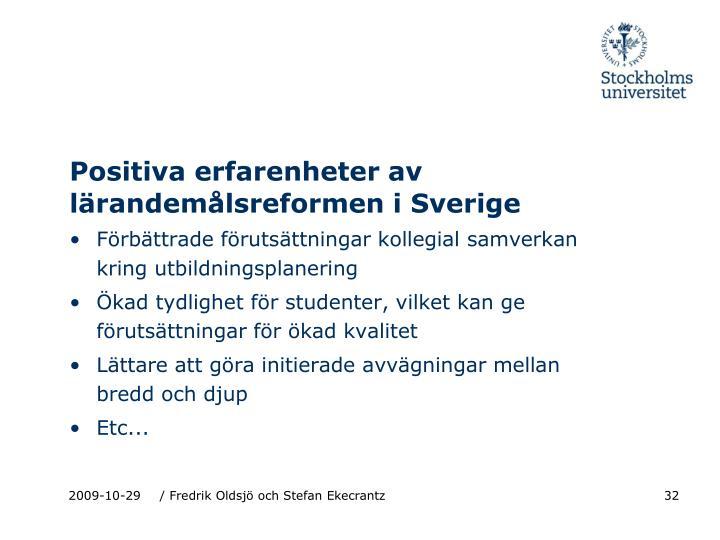Positiva erfarenheter av lärandemålsreformen i Sverige