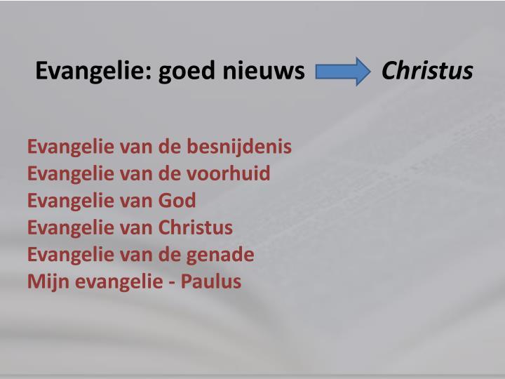 Evangelie: goed nieuws