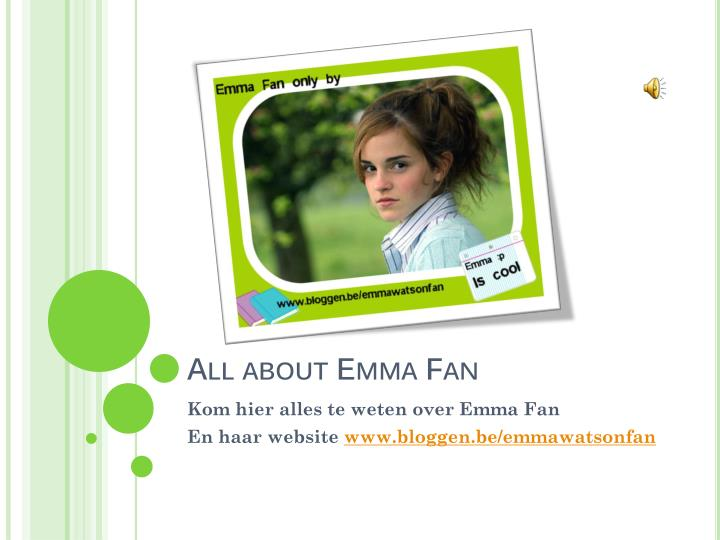 All about emma fan