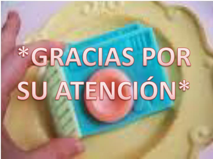 *GRACIAS POR SU ATENCIÓN*