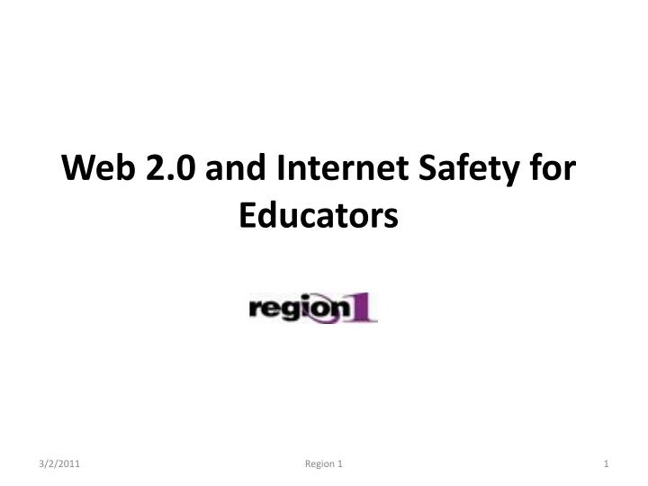 Web 2 0 and internet safety for educators