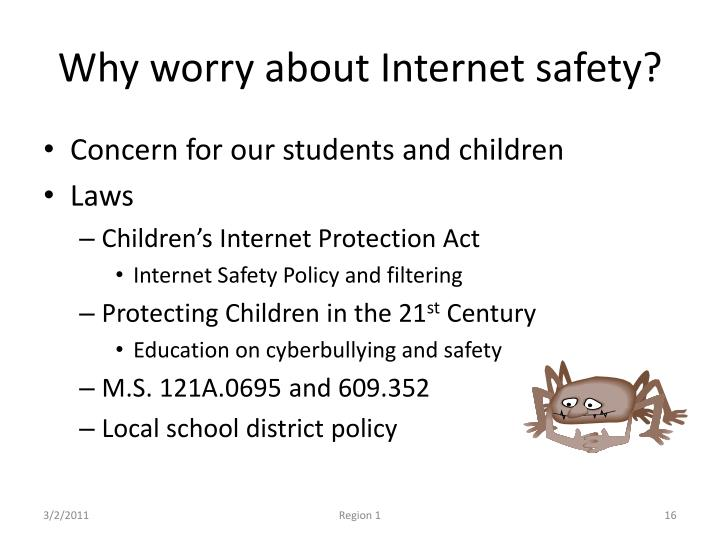 Why worry about Internet safety?