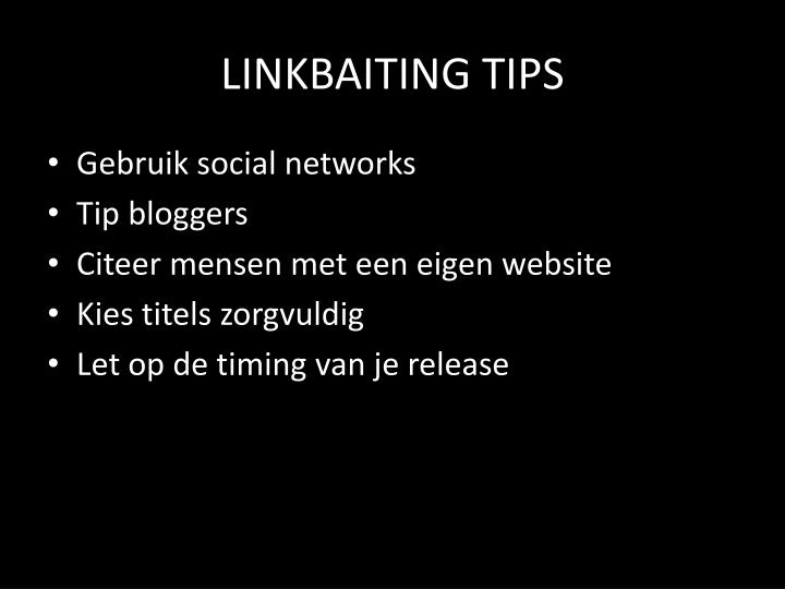 LINKBAITING TIPS