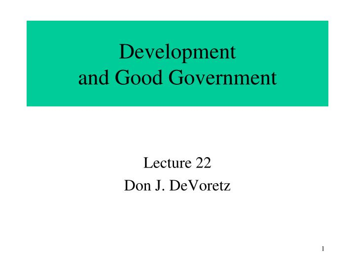 Development and good government