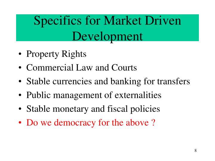 Specifics for Market Driven Development