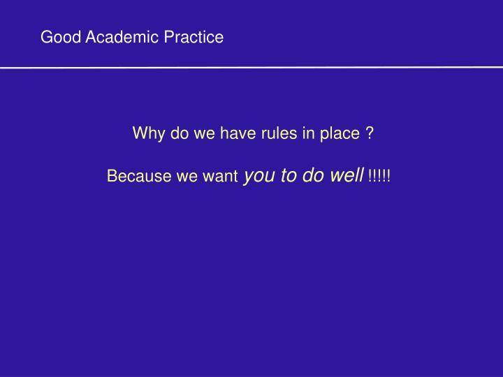 Good Academic Practice