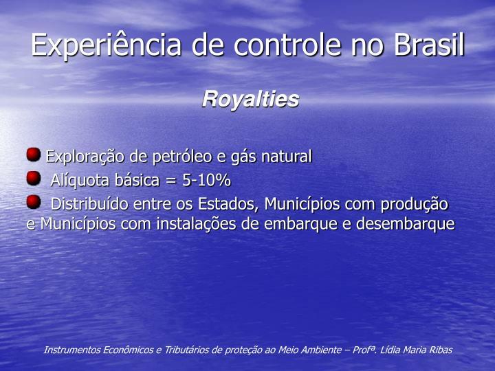 Experiência de controle no Brasil