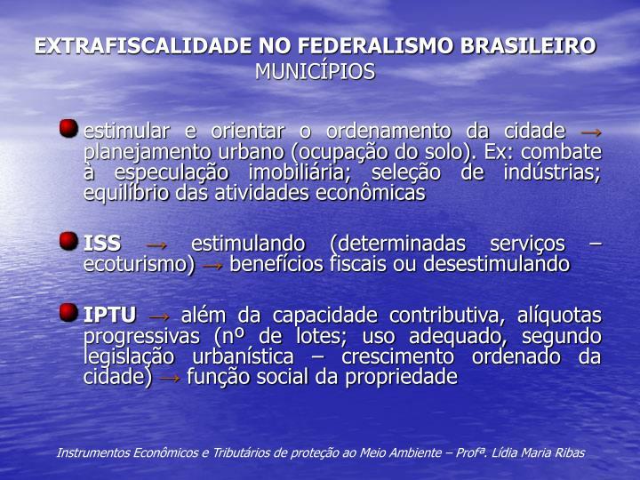 EXTRAFISCALIDADE NO FEDERALISMO BRASILEIRO