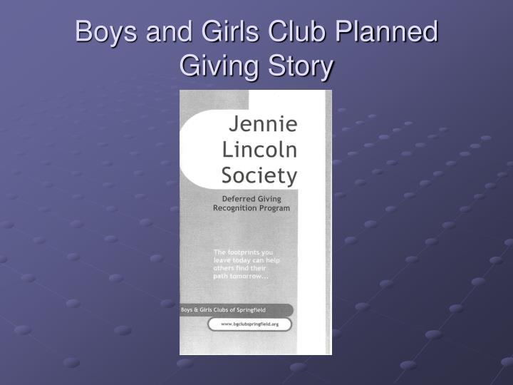 Boys and Girls Club Planned Giving Story