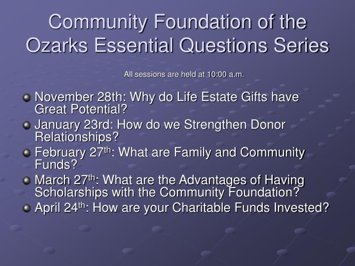 Community foundation of the ozarks essential questions series