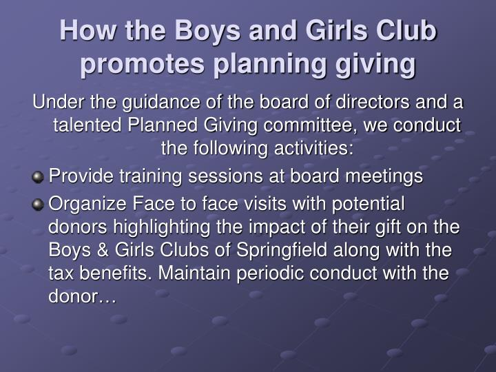 How the Boys and Girls Club promotes planning giving