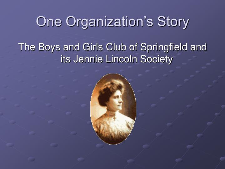One Organization's Story