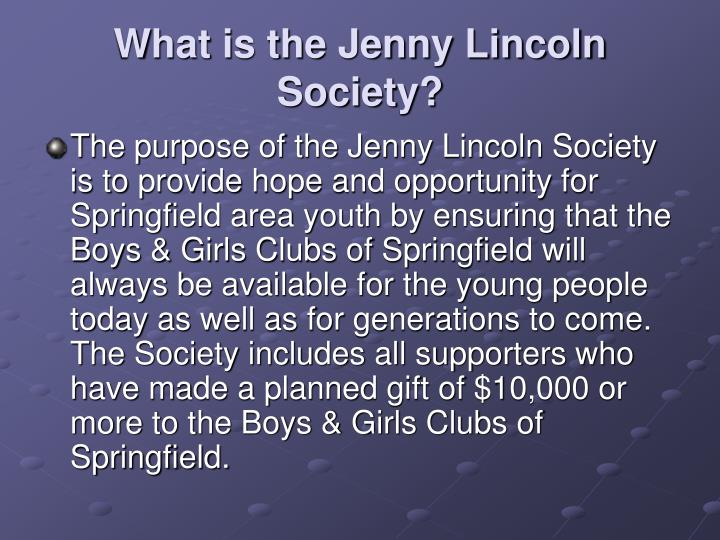 What is the Jenny Lincoln Society?