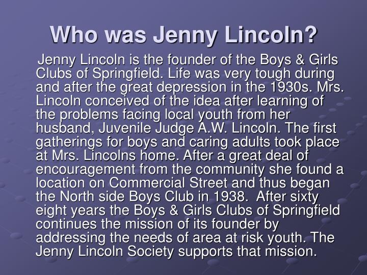Who was Jenny Lincoln?