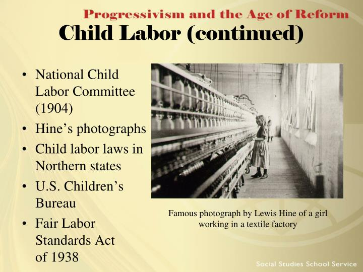 Child Labor (continued)