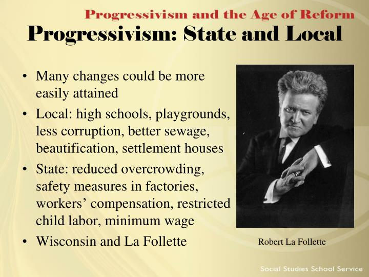 Progressivism: State and Local