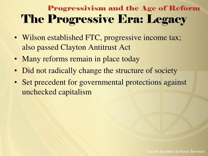 The Progressive Era: Legacy