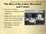 the rise of the labor movement and unions