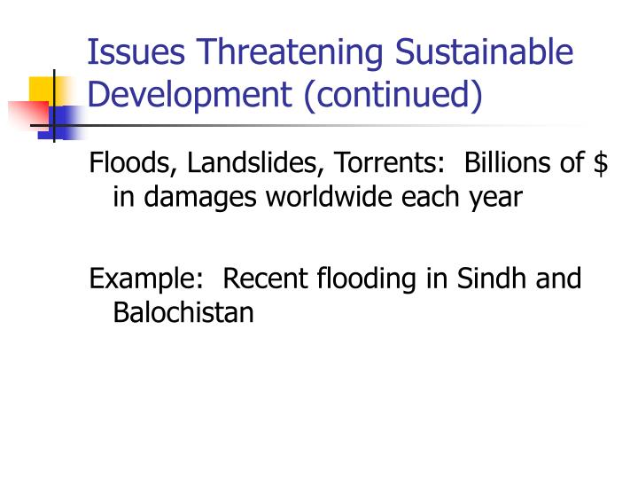 Issues Threatening Sustainable Development (continued)
