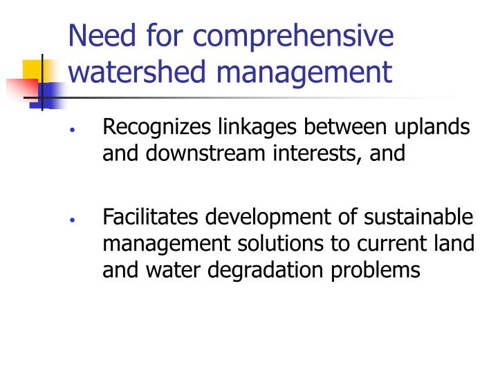 Need for comprehensive watershed management
