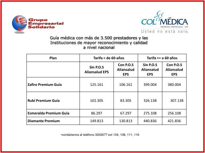 Guía médica con más de 3.500 prestadores y las Instituciones de mayor reconocimiento y calidad a nivel nacional