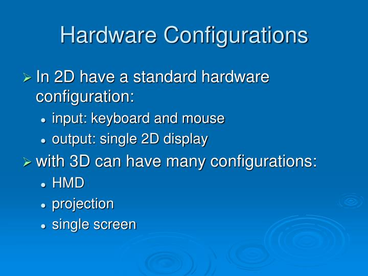 Hardware configurations