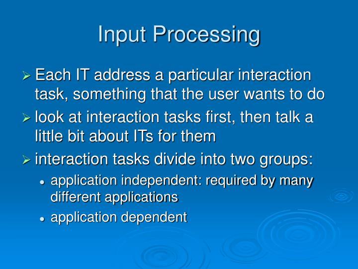 Input Processing