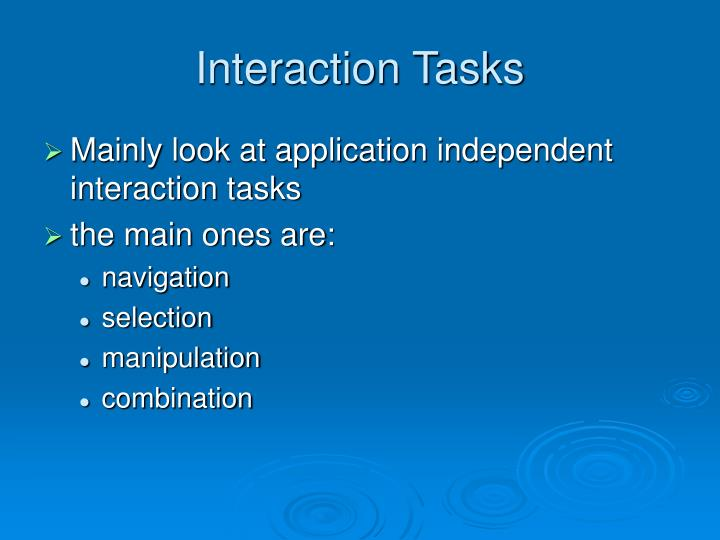 Interaction Tasks