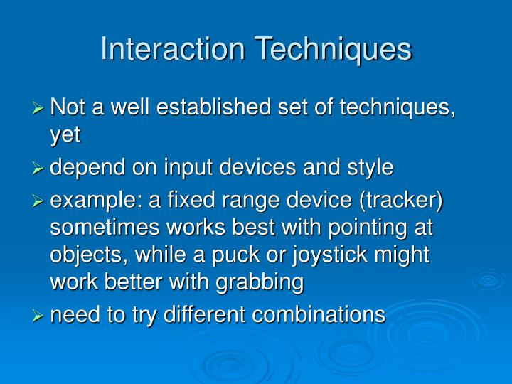 Interaction Techniques
