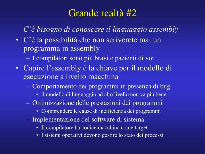 Grande realtà #2