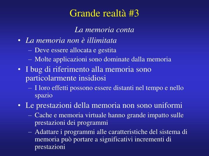 Grande realtà #3