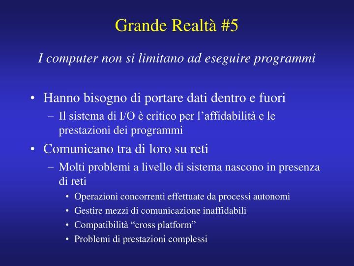 Grande Realtà #5